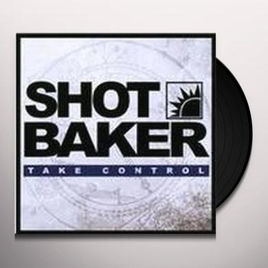 Shot Baker TAKE CONTROL Vinyl Record