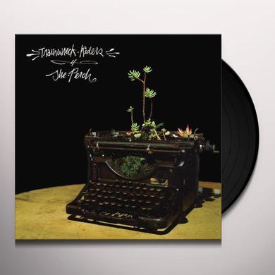 Trainwreck Riders PERCH Vinyl Record - w/CD, Limited Edition