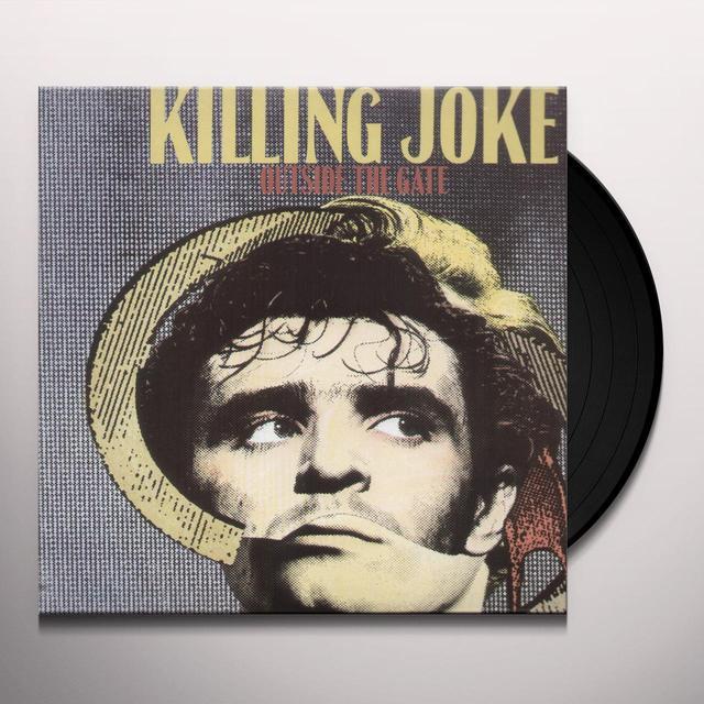 Killing Joke OUTSIDE THE GATE (LTD) (OGV) (Vinyl)