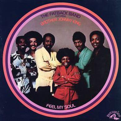 Fatback Band FEEL MY SOUL Vinyl Record