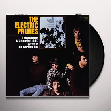 ELECTRIC PRUNES: I HAD TOO MUCH TO DREAM Vinyl Record - 180 Gram Pressing