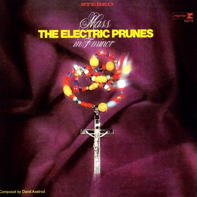 The Electric Prunes MASS IN F MINOR Vinyl Record - 180 Gram Pressing