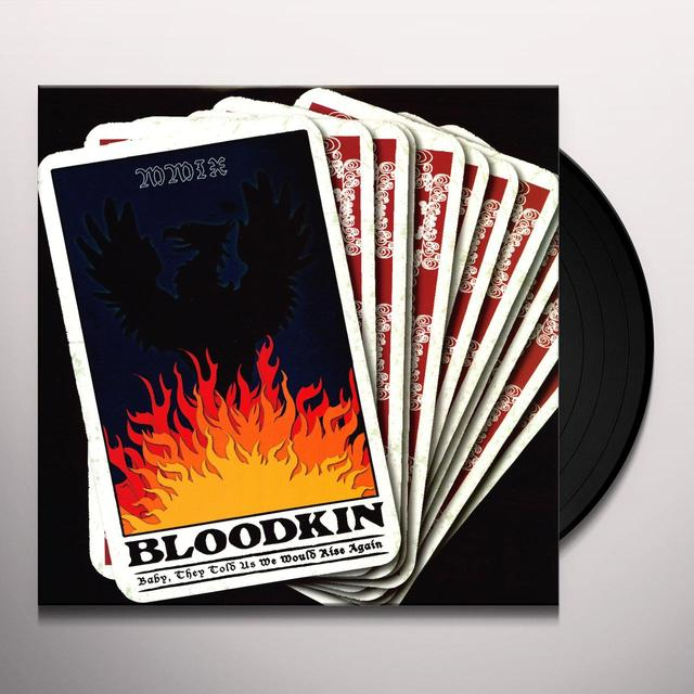 Bloodkin BABY THEY TOLD US WE WOULD RISE AGAIN Vinyl Record