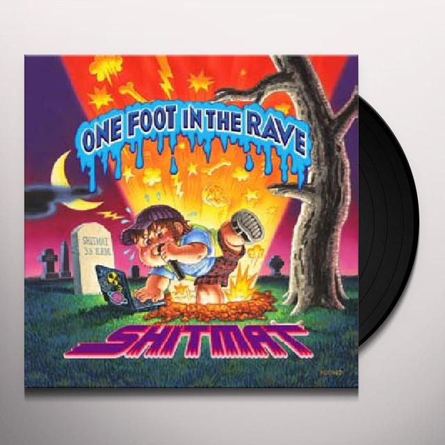 Shitmat ONE FOOT IN THE RAVE Vinyl Record