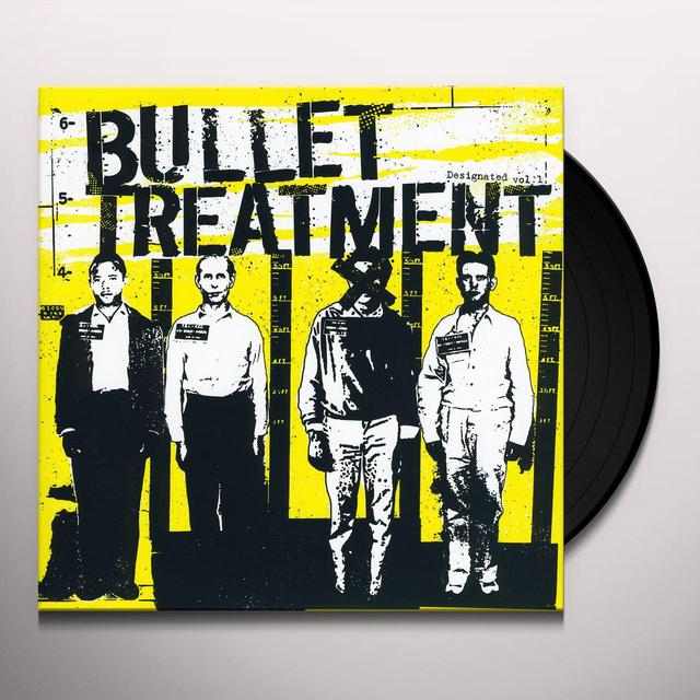 Bullet Treatment DESIGNATED 1 Vinyl Record