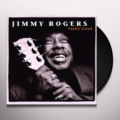 Jimmy Rogers FEELIN GOOD Vinyl Record
