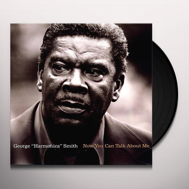 George Harmonica Smith NOW YOU CAN TALK ABOUT ME Vinyl Record - Limited Edition, 180 Gram Pressing, Remastered
