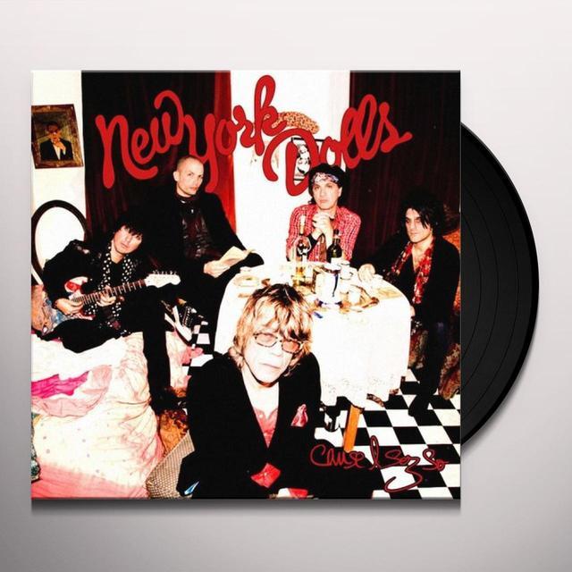 New York Dolls CAUSE I SEZ SO Vinyl Record