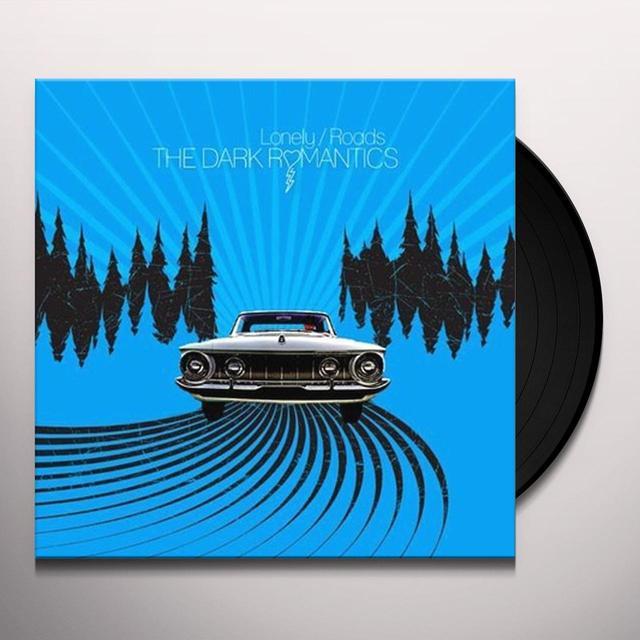 Dark Romantics LONELY / ROADS Vinyl Record - Digital Download Included