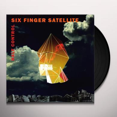 Six Finger Satellite HALF CONTROL Vinyl Record