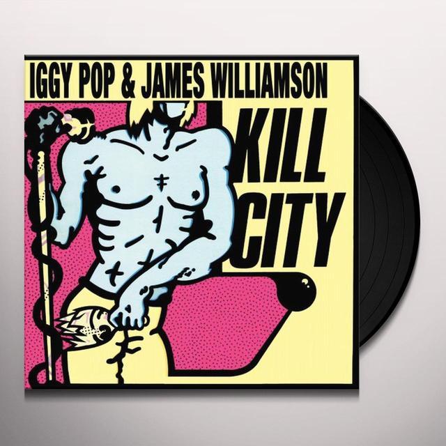 Iggy Pop & James Williamson KILL CITY Vinyl Record - Limited Edition