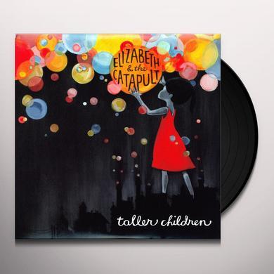 Elizabeth & Catapult TALLER CHILDREN Vinyl Record