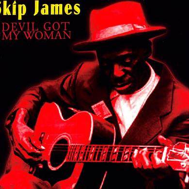 Skip James DEVIL GOT MY WOMAN Vinyl Record