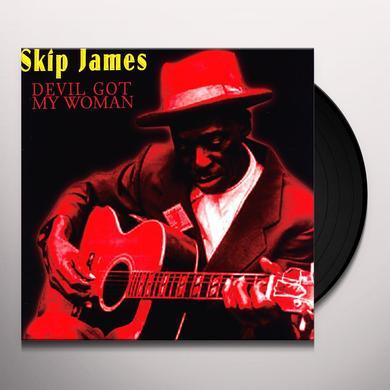 Skip James DEVIL GOT MY WOMAN Vinyl Record