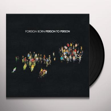 Foreign Born PERSON TO PERSON Vinyl Record