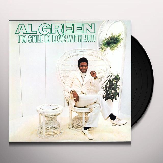 Al Green I'M STILL IN LOVE WITH YOU Vinyl Record - 180 Gram Pressing