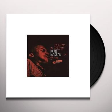 Fred Jackson HOOTIN N TOOTIN Vinyl Record