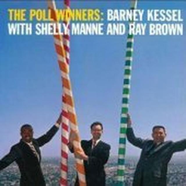 Barney Kessel / Shelly Manne / Ray Brown POLL WINNERS Vinyl Record - 180 Gram Pressing