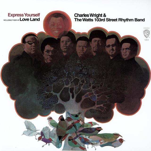 Charles Wright & The Watts 103rd Street Rhythm Band EXPRESS YOURSELF Vinyl Record - 180 Gram Pressing