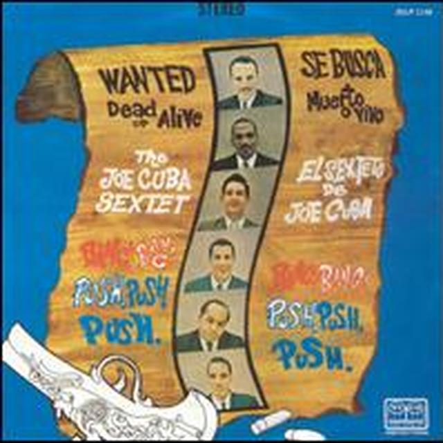 Joe Cuba Sextet WANTED DEAD OR ALIVE BANG BANG & PUSH PUSH PUSH Vinyl Record