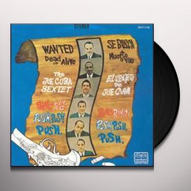 Joe Cuba Sextet WANTED DEAD OR ALIVE BANG BANG & PUSH PUSH PUSH Vinyl Record