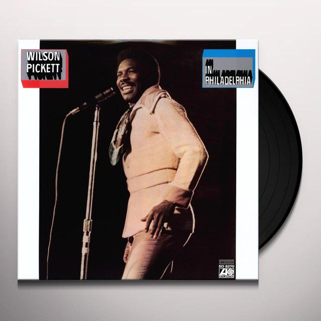 Wilson Pickett IN PHILADELPHIA Vinyl Record