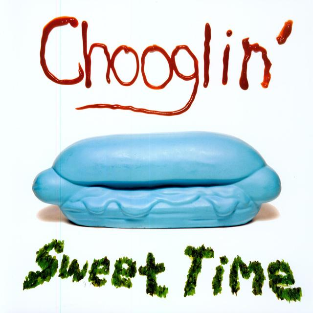Chooglin SWEET TIME Vinyl Record