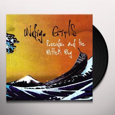 Indigo Girls POSEIDON & THE BITTER BUG Vinyl Record - Limited Edition