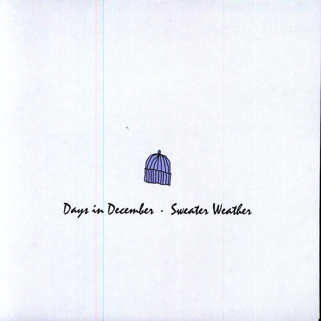 Days In December / Sweater Weather SPLIT 7 (Vinyl)