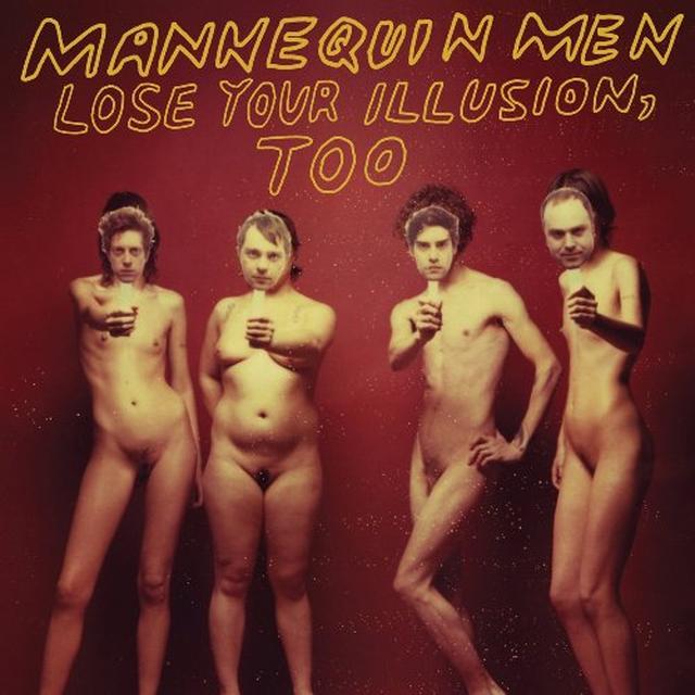 Mannequin Men LOSE YOUR ILLUSION TOO Vinyl Record