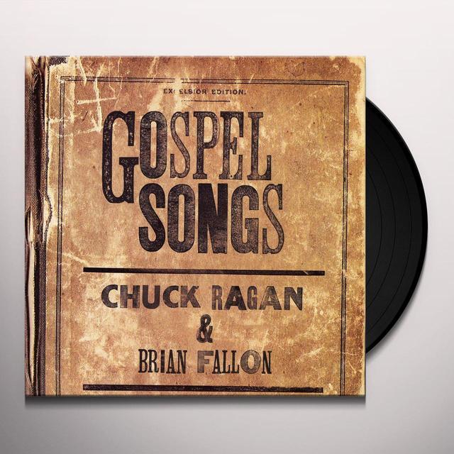 Chuck Ragan / Brian Fallon GOSPEL SONGS (SPLIT) Vinyl Record