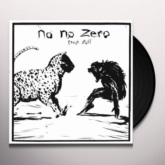 No No Zero ROUGH STUFF Vinyl Record