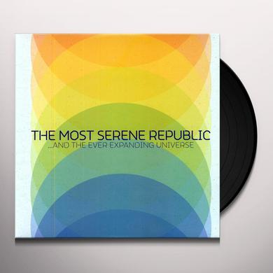 The Most Serene Republic & THE EVER EXPANDING UNIVERSE Vinyl Record