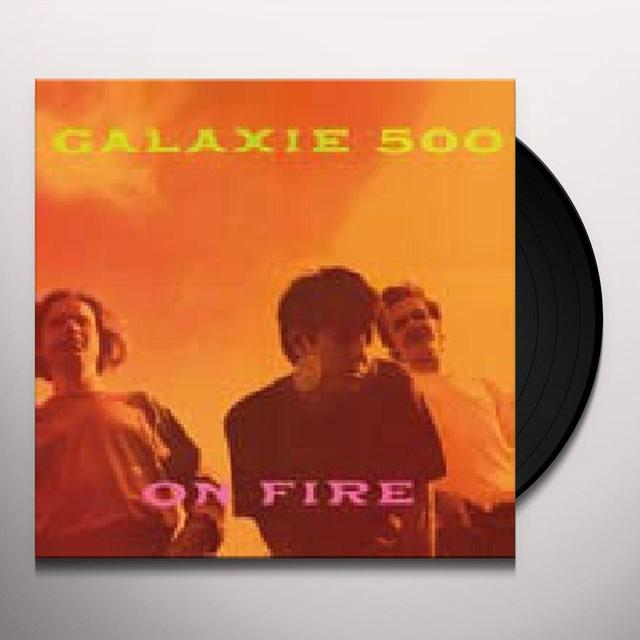 Galaxie 500 ON FIRE Vinyl Record - Remastered