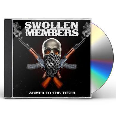 Swollen Members ARMED TO THE TEETH CD