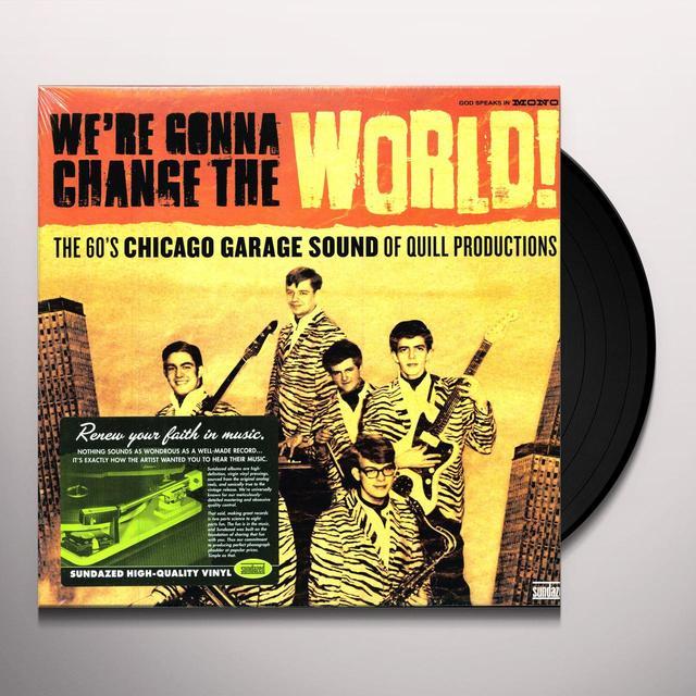 WE'RE GONNA CHANGE THE WORLD: 60'S CHICAGO / VAR Vinyl Record