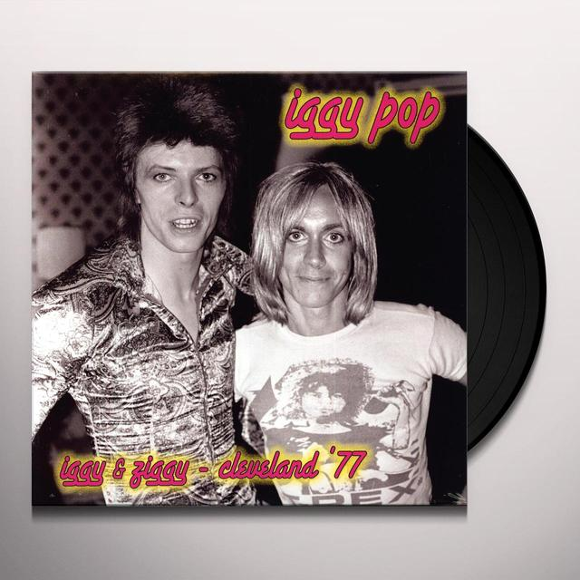 Iggy Pop IGGY & ZIGGY: CLEVELAND 77 Vinyl Record