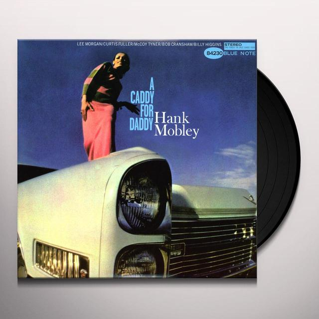 Hank Mobley CADDY FOR DADDY Vinyl Record - 180 Gram Pressing