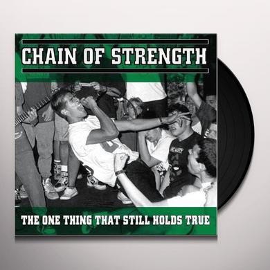 Chain Of Strength ONE THING THAT STILL HOLDS TRUE Vinyl Record