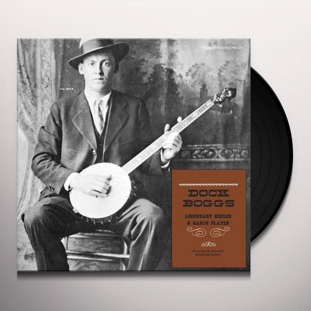 Dock Boggs LEGENDARY SINGER & BANJO PLAYER Vinyl Record