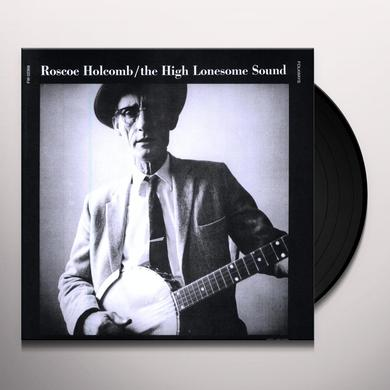 Roscoe Holcomb HIGH LONESOME SOUND Vinyl Record
