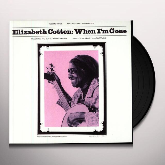 Elizabeth Cotten WHEN I'M GONE Vinyl Record