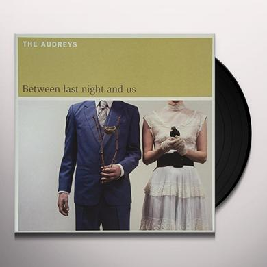 The Audreys BETWEEN LAST NIGHT & US Vinyl Record - Limited Edition