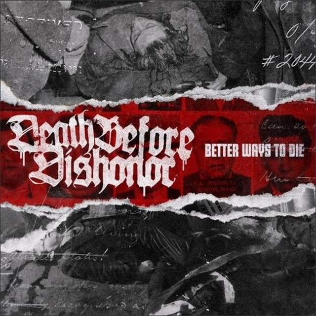 Death Before Dishonor BETTER WAYS TO DIE Vinyl Record