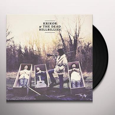 Krikor & The Dead Hillbillies LAND OF TRUTH Vinyl Record
