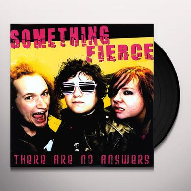 Something Fierce THERE ARE NO ANSWERS Vinyl Record - Digital Download Included