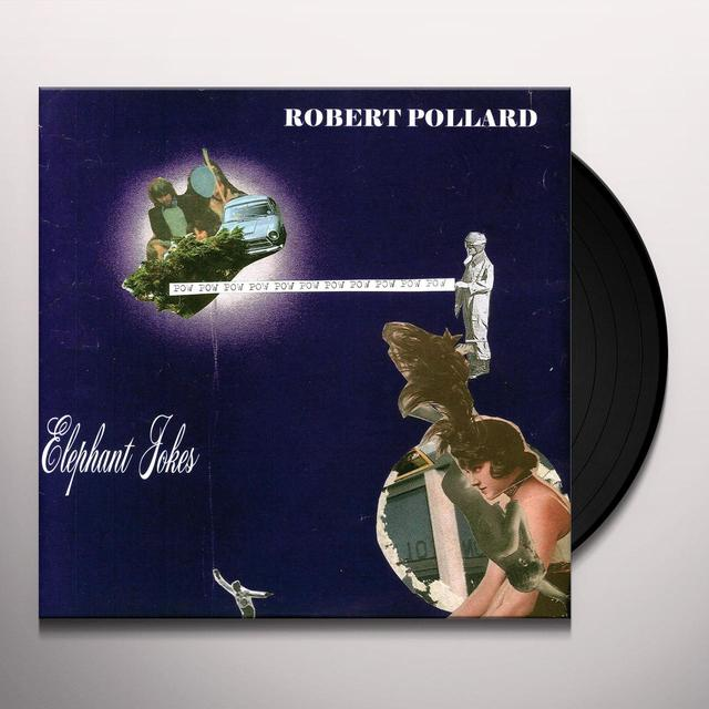 Robert Pollard ELEPHANT JOKES Vinyl Record