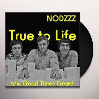 Nodzzz TRUE TO LIFE Vinyl Record