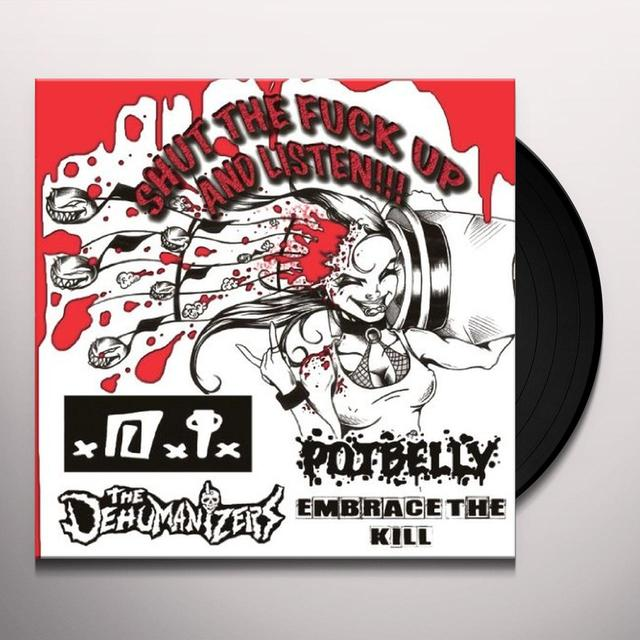 SHUT THE FUCK UP & LISTEN / VARIOUS Vinyl Record