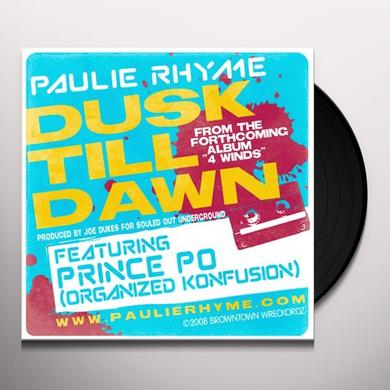 Paulie Rhyme DUSK TILL DAWN B/W NEXT OF KIN Vinyl Record